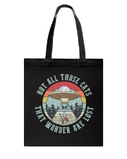 Not All Those Cats Are Lost Tote Bag thumbnail