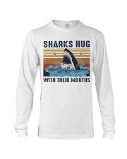 Sharks Hug With Their Mouths Long Sleeve Tee thumbnail