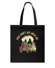 You Can Not Sit Tote Bag thumbnail