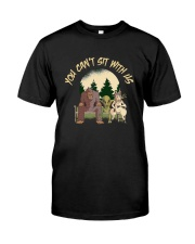 You Can Not Sit Classic T-Shirt front
