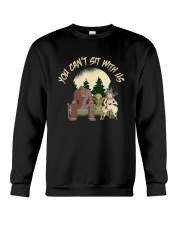 You Can Not Sit Crewneck Sweatshirt thumbnail
