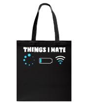 Things I Hate Tote Bag thumbnail