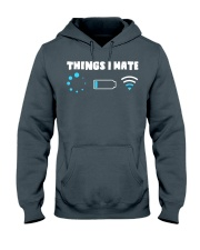 Things I Hate Hooded Sweatshirt thumbnail