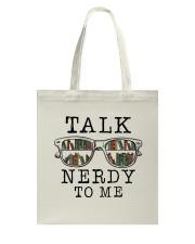 Talk Nerdy To Me Tote Bag thumbnail