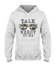 Talk Nerdy To Me Hooded Sweatshirt thumbnail