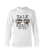 Talk Nerdy To Me Long Sleeve Tee thumbnail