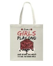 Some Girls Play Dnd Tote Bag thumbnail