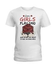Some Girls Play Dnd Ladies T-Shirt thumbnail
