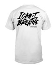 George Floyd- I can't breath T-Shirt  Classic T-Shirt back