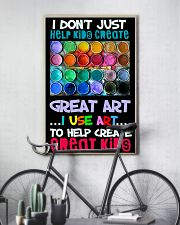 Art Help Create Great Kids 11x17 Poster lifestyle-poster-7