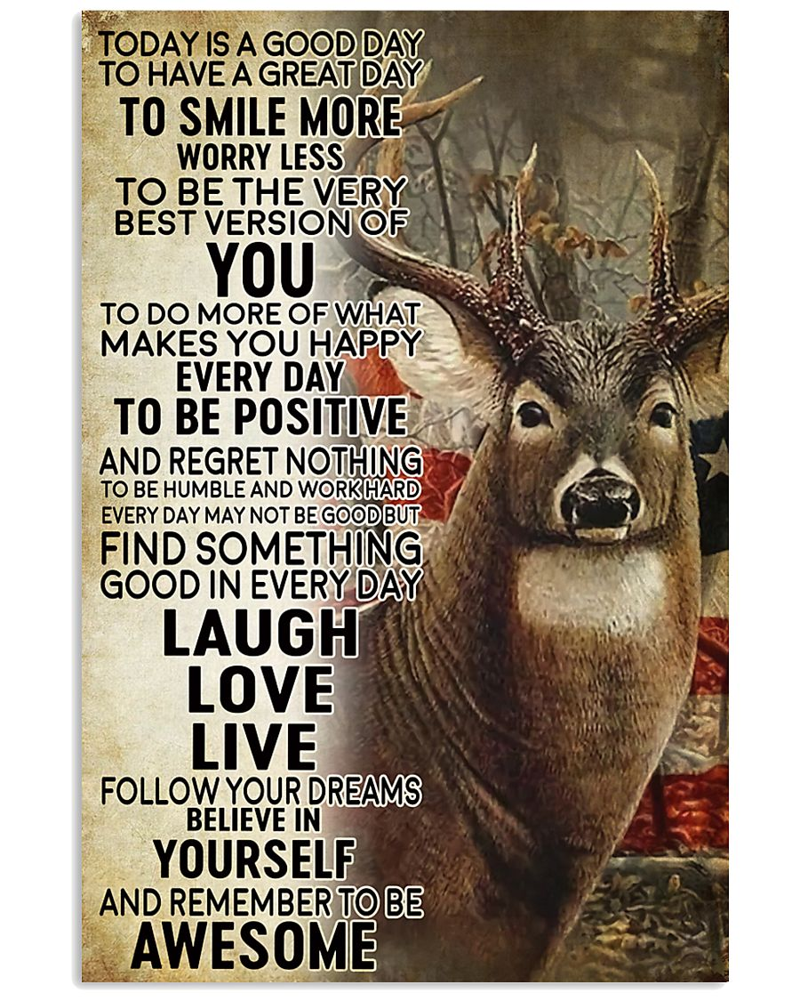 deer hunting today 11x17 Poster