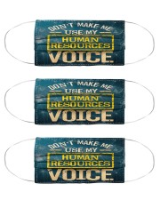 Human Resources dont make me use my voice mas- Cloth Face Mask - 3 Pack front