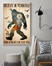 big foot believe in yourself 11x17 Poster lifestyle-poster-1