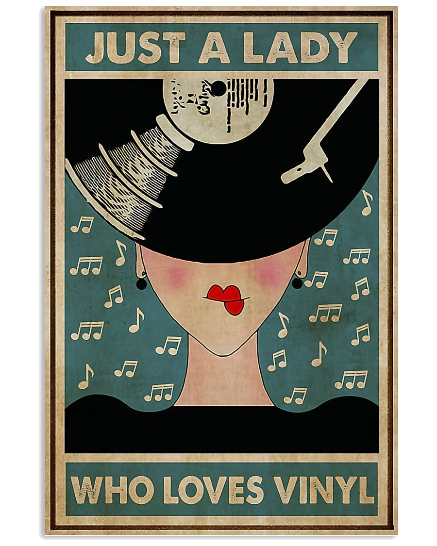 Just A Lady Who Loves Vinyl 11x17 Poster