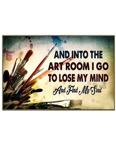 art room lose my mind poster