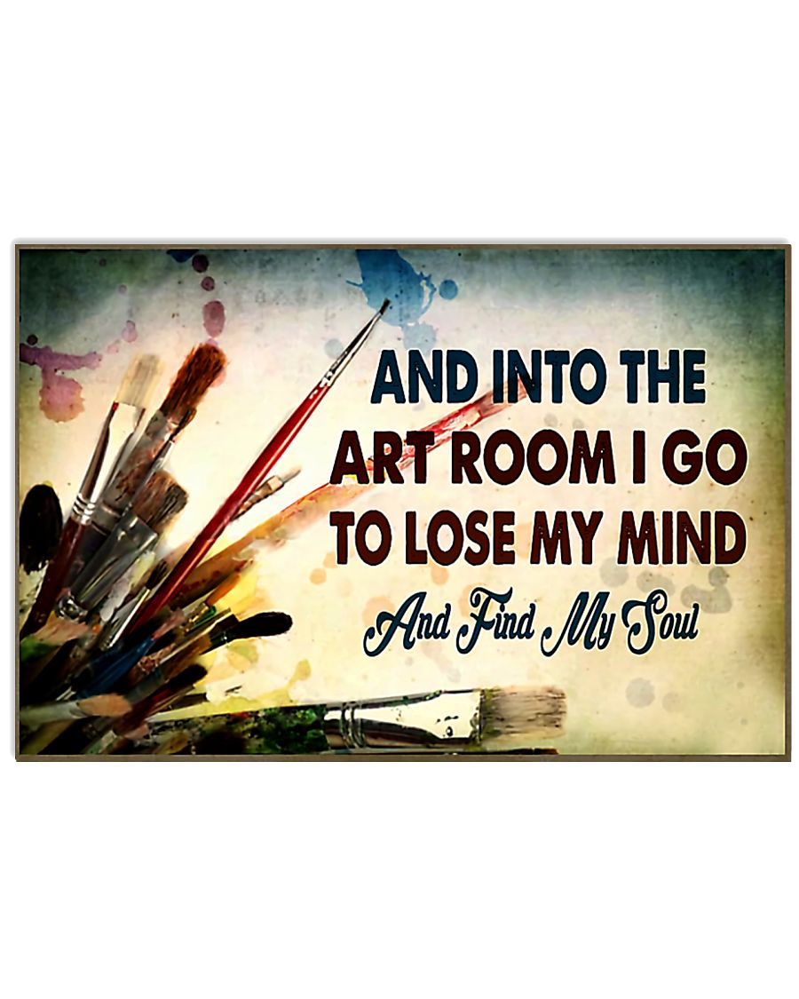 art room lose my mind poster 17x11 Poster