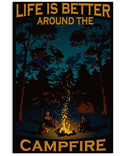 camping life is better around the campfire