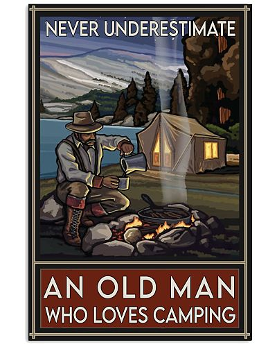 never underestimate old man camping