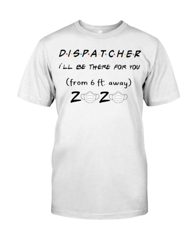 Dispatcher be there 6ft