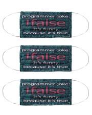 false programmer joke mas  Cloth Face Mask - 3 Pack front
