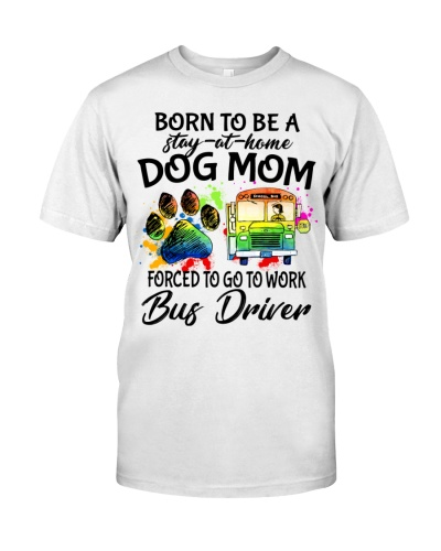 bus driver dog mom-force-to-work