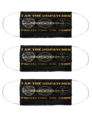 dispatcher protecting the three mas  Cloth Face Mask - 3 Pack front
