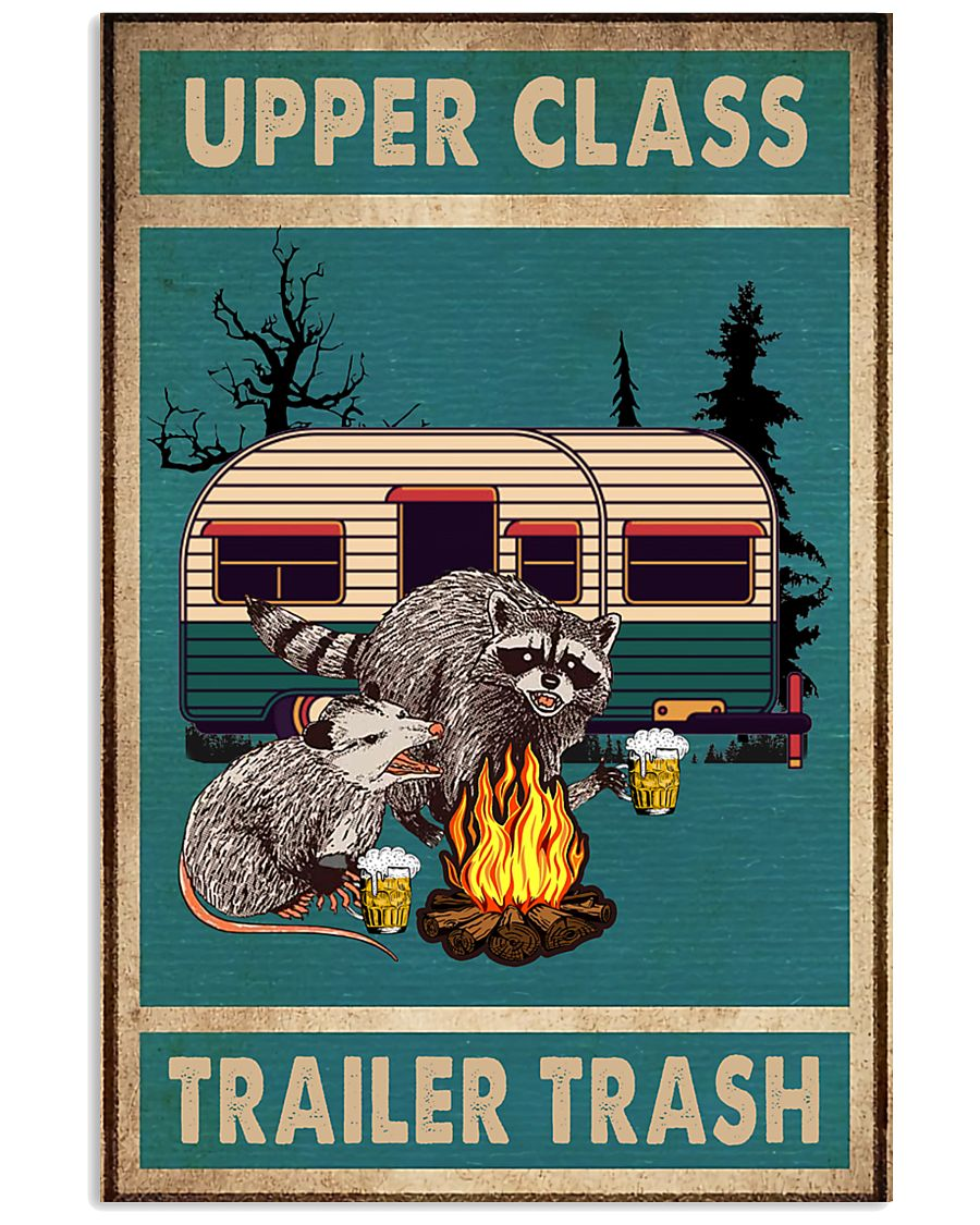 accoons and opossums upper class trailer trash pos 11x17 Poster