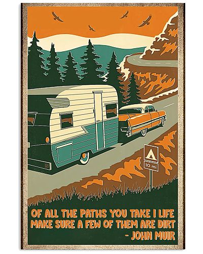 camping Of All the Paths You Take in Life