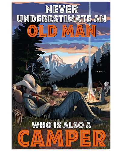 Camping never underestimate an old man Poster