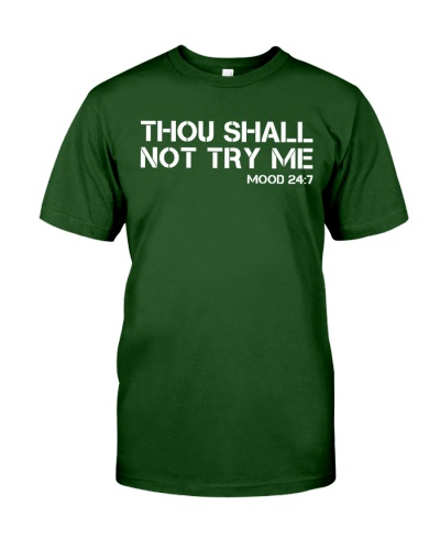 Thou Shall Not Try Me