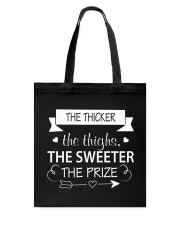 THE THICKER THE THIGHS  Tote Bag thumbnail
