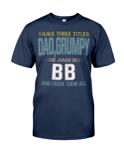 I have three titles Dad-Grumpy and BB  - RV10