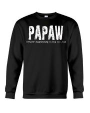 Papaw Because Grandfather is for old guys Crewneck Sweatshirt thumbnail