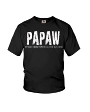Papaw Because Grandfather is for old guys Youth T-Shirt thumbnail