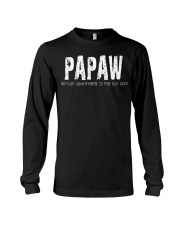 Papaw Because Grandfather is for old guys Long Sleeve Tee thumbnail