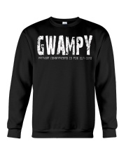 Gwampy Because Grandfather is for old guys Crewneck Sweatshirt thumbnail