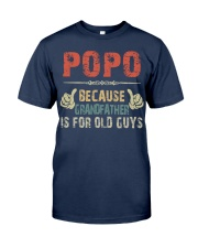PoPo - Because Grandfather is for old guy - RV5 Classic T-Shirt front
