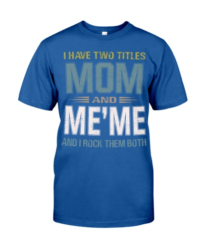 I have two titles Mom and Me'me - RV10