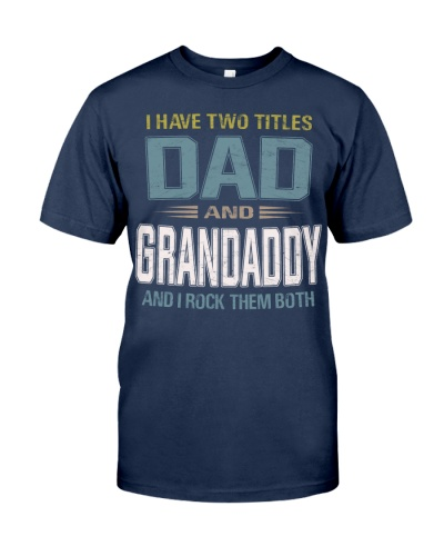 I have two titles Dad and Grandaddy - RV10