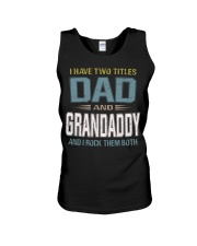 I have two titles Dad and Grandaddy - RV10 Unisex Tank thumbnail