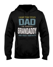 I have two titles Dad and Grandaddy - RV10 Hooded Sweatshirt thumbnail