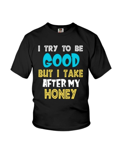 I take after my honey