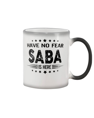 Have no fear - Saba is here