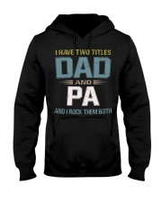 I have two titles Dad and Pa - RV10 Hooded Sweatshirt thumbnail