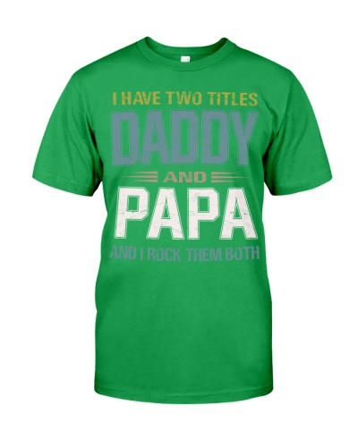 I have two titles Daddy and Papa - RV10