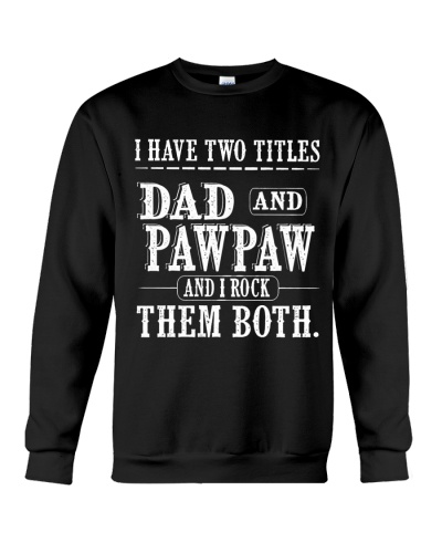 Two titles Dad and Pawpaw V1