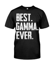 New - Best Gamma Ever Classic T-Shirt front
