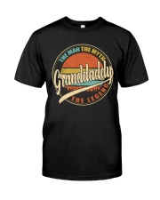 Granddaddy - The Man - The Myth Classic T-Shirt front