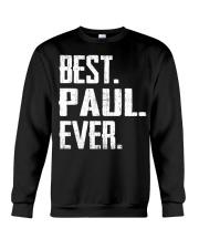New - Best Paul Ever Crewneck Sweatshirt thumbnail