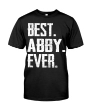 New - Best Abby Ever Classic T-Shirt front